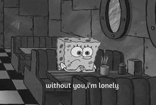 without you iam lonely