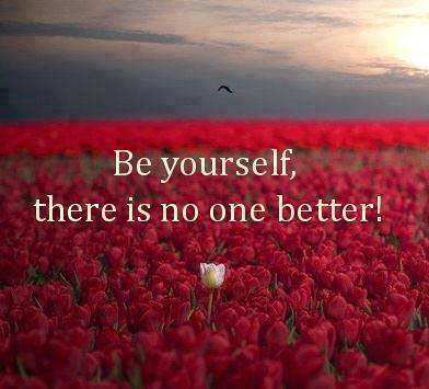be yourself there is no one better
