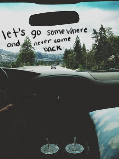 let's do some where and never come back