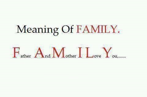 meaning of family >> father and mother i love you