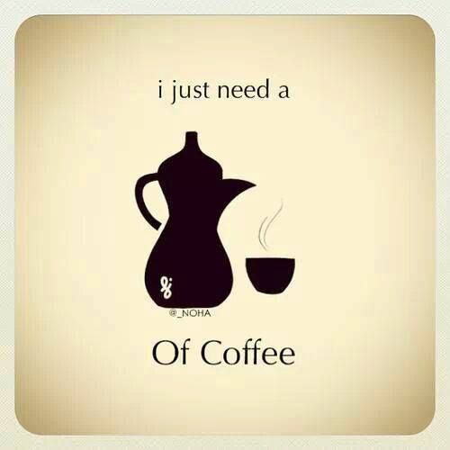 i just need a cup of coffee